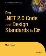 9781430213109: Pro .NET 2.0 Code and Design Standards in C#