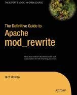 9781430213116: The Definitive Guide to Apache Mod_rewrite