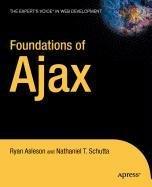 9781430213291: Foundations of Ajax
