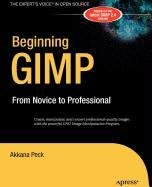 9781430213314: Beginning GIMP: From Novice to Professional