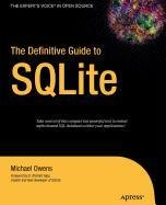 9781430213864: The Definitive Guide to Sqlite