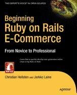 9781430214120: Beginning Ruby on Rails E-Commerce: From Novice to Professional