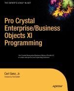 9781430214212: Pro Crystal Enterprise / BusinessObjects XI Programming