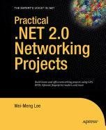 9781430214359: Practical .NET 2.0 Networking Projects