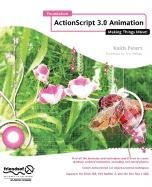 9781430214366: Foundation Actionscript 3.0 Animation: Making Things Move!