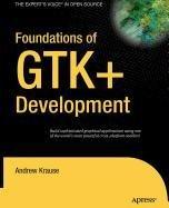 9781430214380: Foundations of Gtk+ Development