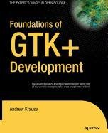 9781430214380: Foundations of GTK+ Development