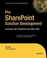 9781430214519: Pro SharePoint Solution Development: Combining .NET, SharePoint and Office 2007