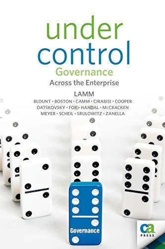 Under Control: Governance Across the Enterprise: Lamm, Jacob; Blount,