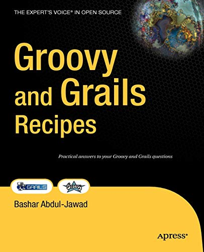 9781430216001: Groovy and Grails Recipes: A Problem-solution Approach