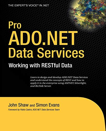 9781430216148: Pro ADO.NET Data Services: Working with RESTful Data (Expert's Voice in .NET)