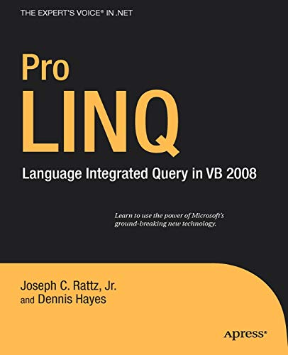 9781430216445: Pro LINQ: Language Integrated Query in VB 2008 (Expert's Voice in .NET)