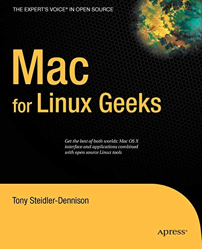 9781430216506: Mac for Linux Geeks (Expert's Voice in Open Source)