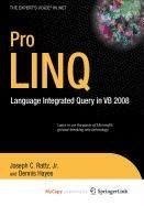 9781430216667: Pro LINQ in VB8: Language Integrated Query in VB 2008