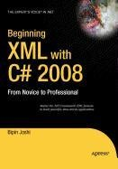 9781430216957: Beginning XML with C# 2008