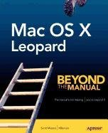 Mac OS X Leopard: Beyond the Manual (1430216972) by Lee, Mike; Meyers, Scott
