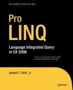 9781430217176: Pro LINQ: Language Integrated Query in C# 2008