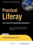 9781430217435: Practical Liferay: Java-based Portal Applications Development