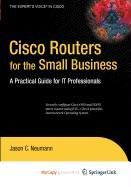 9781430217442: Cisco Routers for the Small Business: A Practical Guide for IT Professionals