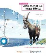 9781430217558: Foundation ActionScript 3.0 Image Effects