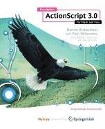 9781430217756: Foundation ActionScript 3.0 for Flash and Flex