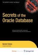 9781430217954: Secrets of the Oracle Database