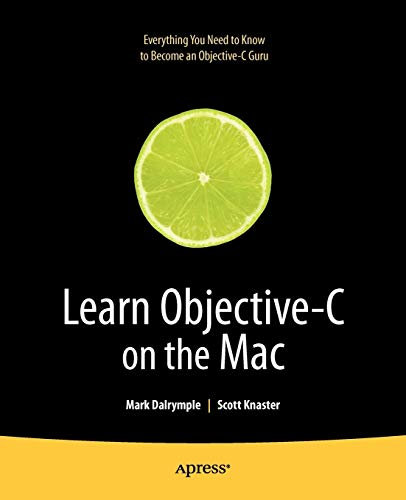 9781430218159: Learn Objective-C on the Mac (Learn Series)