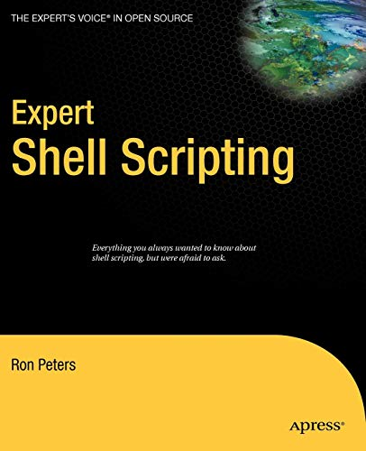 9781430218418: Expert Shell Scripting (Expert's Voice in Open Source)