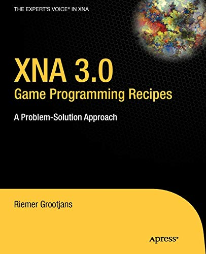 9781430218555: XNA 3.0 Game Programming Recipes: A Problem-Solution Approach (Expert's Voice in XNA)
