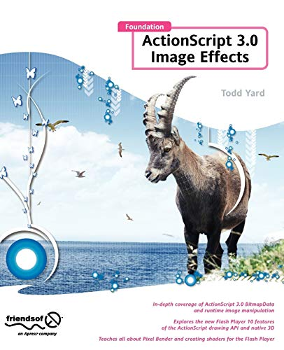 9781430218715: Foundation ActionScript 3.0 Image Effects (Foundations)