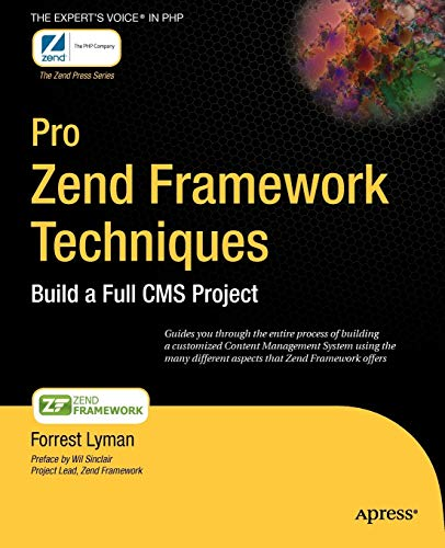 9781430218791: Pro Zend Framework Techniques: Build a Full CMS Project (Expert's Voice)