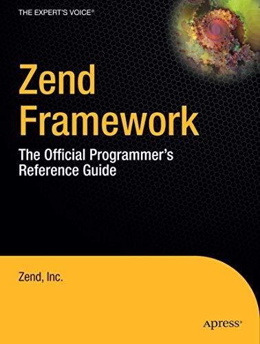 9781430219064: Zend Framework: The Official Programmer's Reference Guide 2 volume set (Zend Press)