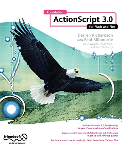 9781430219187: Foundation ActionScript 3.0 for Flash and Flex (Foundations)