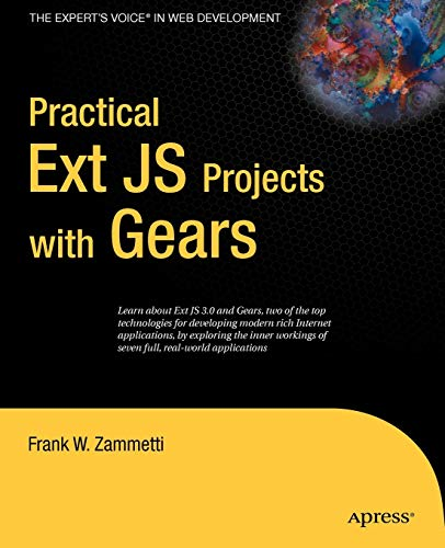 9781430219248: Practical Ext JS Projects with Gears (Expert's Voice in Web Development)