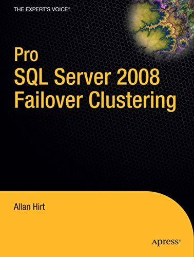 9781430219668: Pro SQL Server 2008 Failover Clustering (Expert's Voice in SQL Server)