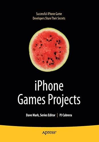 9781430219682: iPhone Games Projects (Books for Professionals by Professionals)