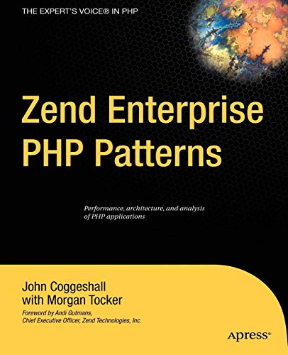 Zend Enterprise PHP Patterns: John M. Coggeshall;