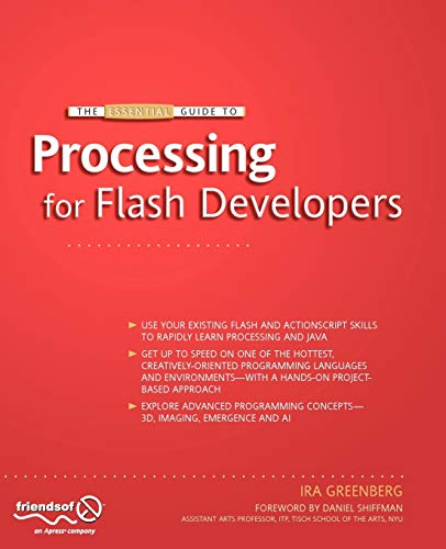 9781430219798: The Essential Guide to Processing for Flash Developers