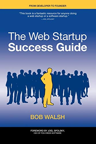 9781430219859: The Web Startup Success Guide (Books for Professionals by Professionals)