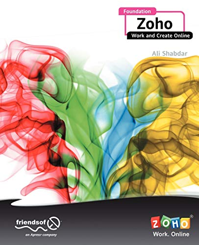 9781430219910: Foundation Zoho: Work and Create Online