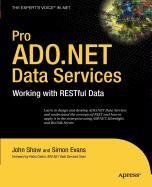 Pro ADO.NET Data Services (9781430220626) by John Shaw; Simon Evans