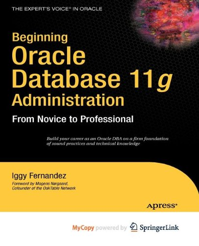 9781430221937: Beginning Oracle Database 11g Administration: From Novice to Professional