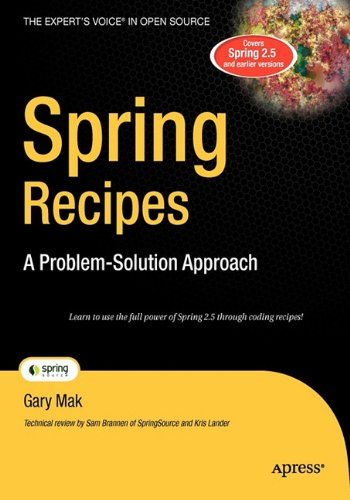 9781430221999: Spring Recipes: A Problem-Solution Approach