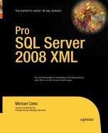9781430222019: Pro SQL Server 2008 XML