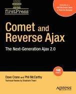 9781430222118: Comet and Reverse Ajax: The Next-Generation Ajax 2.0