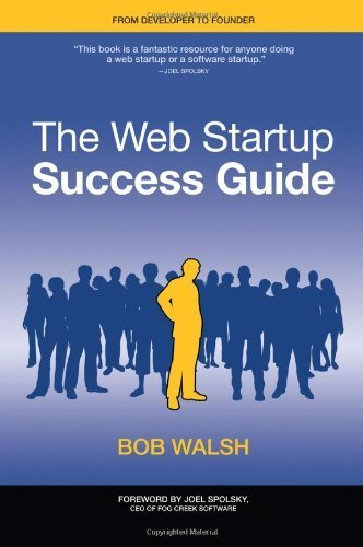 9781430222507: The Web Startup Success Guide