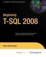 9781430223078: Beginning T-SQL 2008