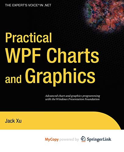 9781430223160: Practical WPF Charts and Graphics