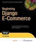 9781430223498: Beginning Django Ecommerce