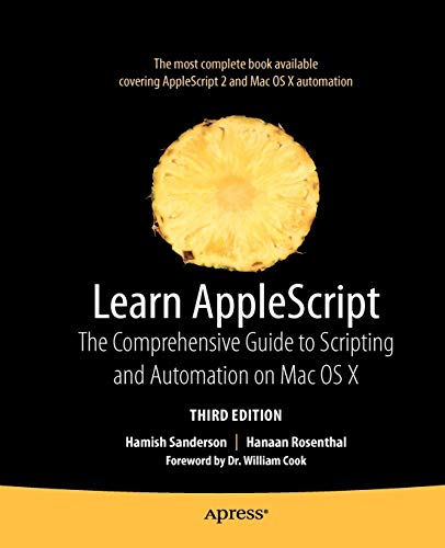 9781430223610: Learn AppleScript: The Comprehensive Guide to Scripting and Automation on Mac OS X (Learn (Apress))